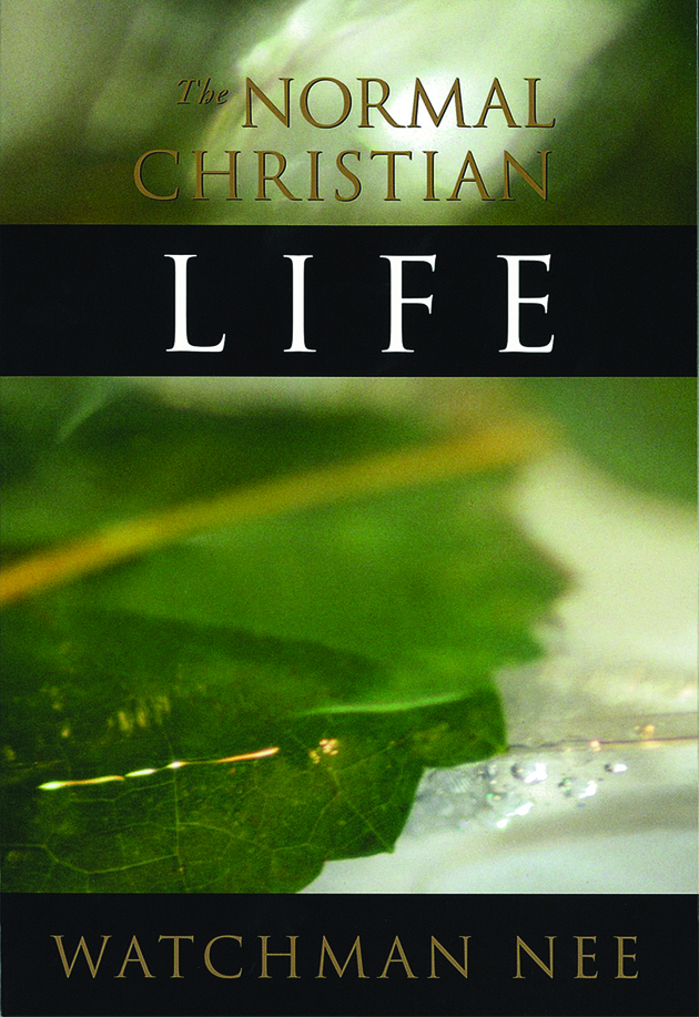 Christian Life Quotes Stunning 15 Favorite Quotes From The Normal Christian Lifewatchman Nee