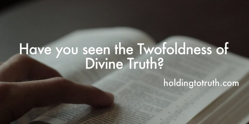 Have you seen the Twofoldness of Divine Truth?