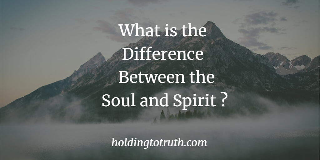 What is the difference between the soul and spirit?