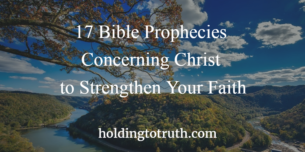 Bible Prophecies Concerning Christ to Strengthen Your Faith