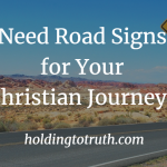 Road Signs for Your Christian Journey